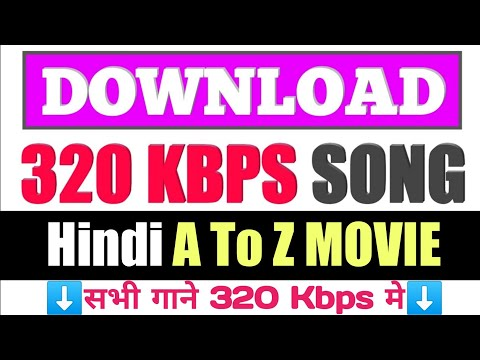 How To Download 320 Kbps Songs 320 Kbps Song Kaise Download Kare