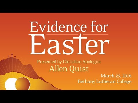 Evidence for Easter presentation at Bethany Lutheran College