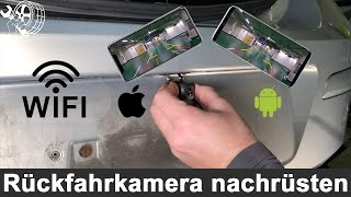 Auto Anleitung WIFI Rückfahr-Kamera per Handy App iPhone Android nachrüsten