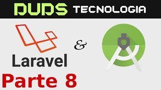 CRUD Laravel e Android Studio (Parte 8)