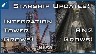 SpaceX Starship Updates! Integration Tower Growing & Super Heavy BN2 Growing! TheSpaceXShow
