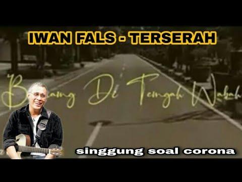 viral-iwan-fals---terserah-||-singgung-soal-corona