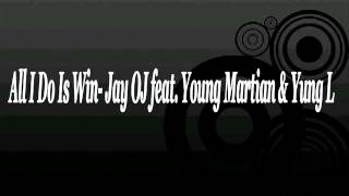 Download All I Do Is Win  Jay OJ feat  Young Martian & Yung L MP3 song and Music Video