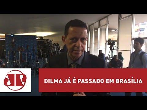 Dilma já é passado em Brasília | José Maria Trindade | Jovem Pan