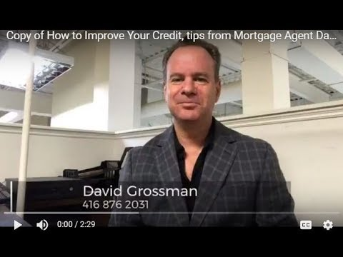 six-credit-tips-for-excellent-credit-by-toronto-mortgage-agent-david-grossman