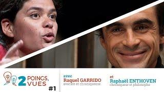2 poings, 2 vues #1 - R. Enthoven et R. Garrido (ft. Usul)