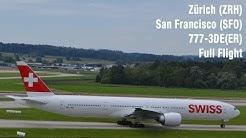 SWISS Flight LX38 | Full Flight | Zürich - San Francisco | B77W