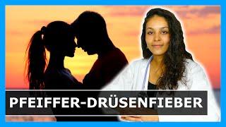 PFEIFFERSCHES DRÜSENFIEBER - die Kuss-Krankheit: Tipps gegen das Epstein-Barr-Virus