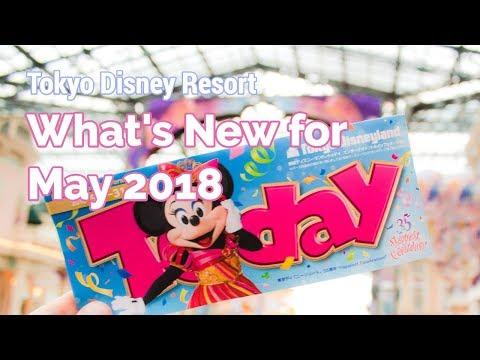 What's New at Tokyo Disneyland (May 2018)