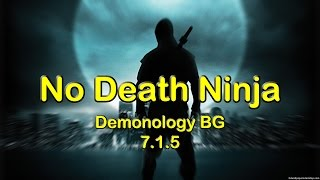 No Death Ninja - Demonology Warlock PvP 7.1.5 | World of Warcraft (WoW)