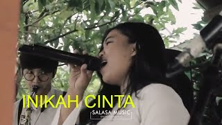 Inikah Cinta (M.E) - Salasa Music Entertainment