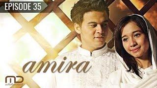 Amira - Episode 35