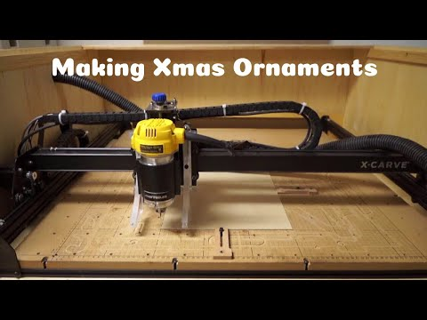 Making Xmas Ornaments on X-Carve