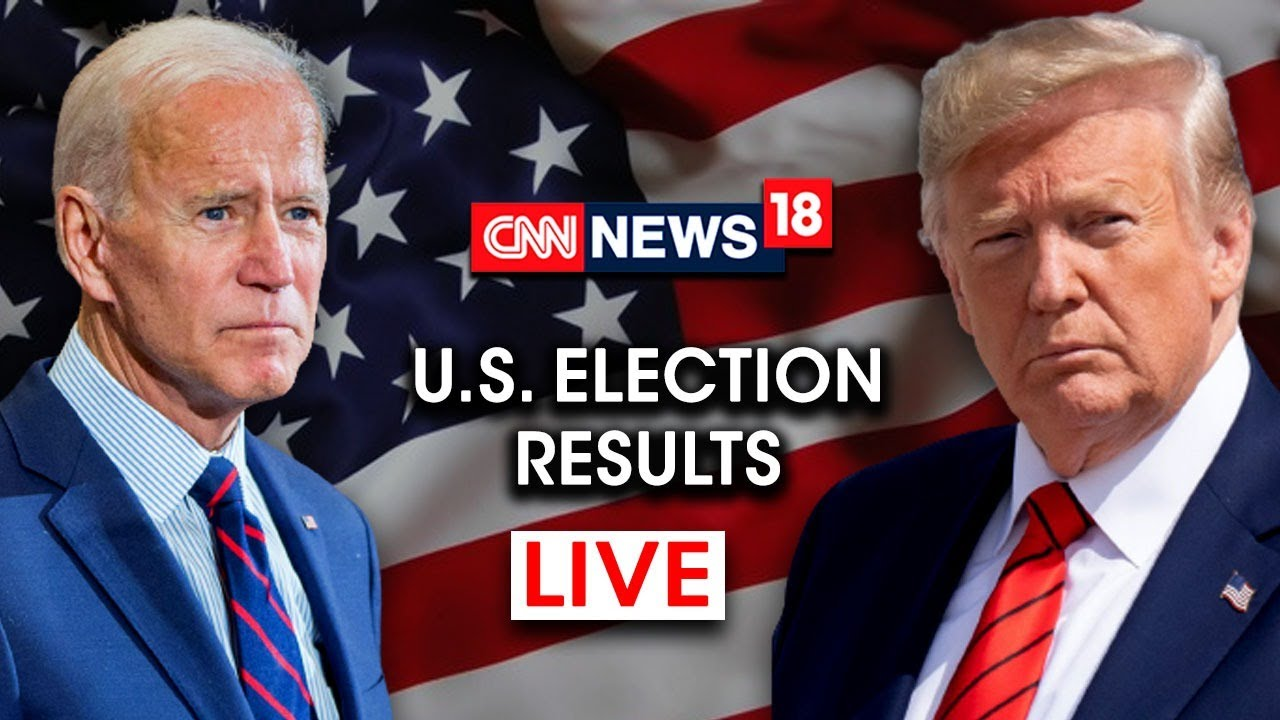 Trump Vs Biden | US Presidential Election Results 2020 LIVE Updates | CNN News18 LIVE