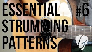 essential strumming pattern 6