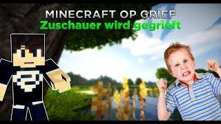 Minecraft Op Grief - Zuschauer wird gegrieft + Bonus mit Dax