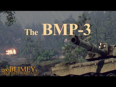 The BMP-3 - CooBLIMEY's ARMORED WARFARE BMP3 Gameplay