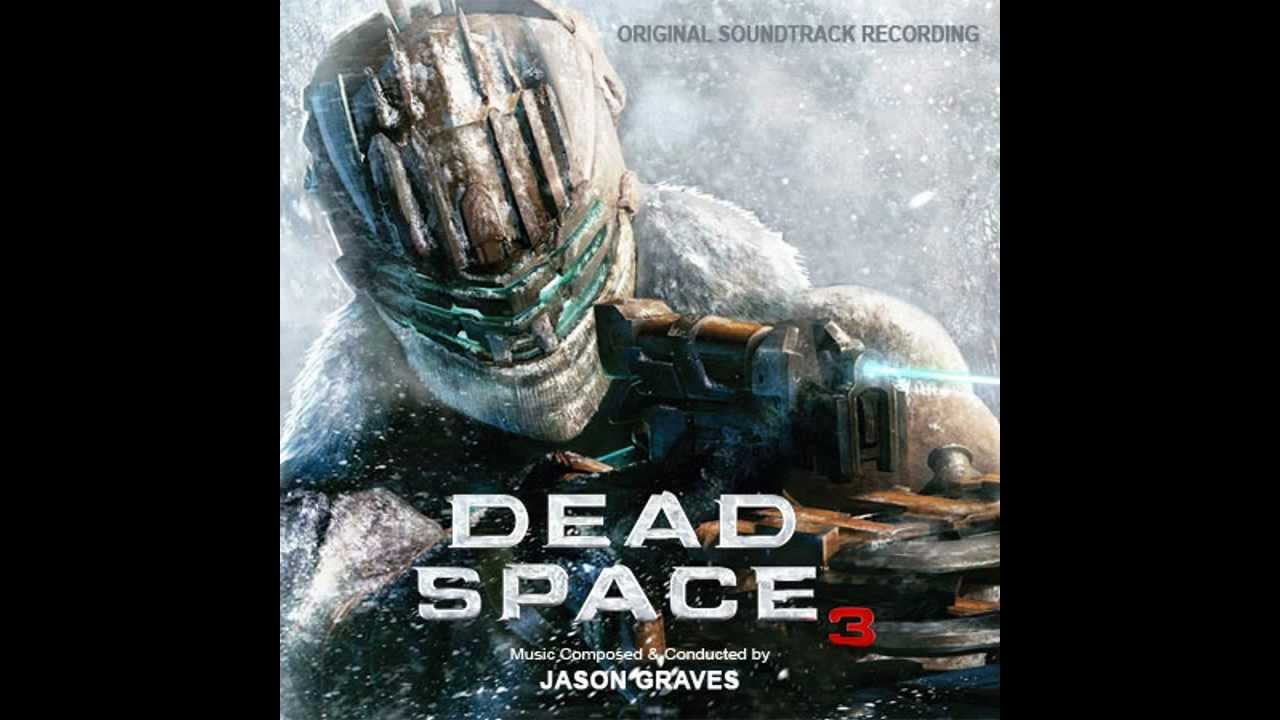 Dead Space 3 Soundtrack Full Youtube