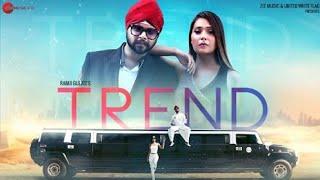 Trend punjabi lyrics |Ramji gulati | Pahwa | trend song lyrics Ramji gulati| Trend full