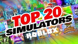 TOP 20 ROBLOX SIMULATORS FOR  2020