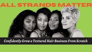 How To Be More Confident as a Hairstylist | and build a textured hair business