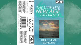 The Ultimate New Age Experience - Celestial Echoes [Full Album New Age / Electronic Music Cassette]