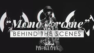 """MONOCHROME"" Photoshoot 