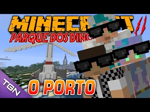 Minecraft Parque dos Dinossauros II :: Ep 32 :: O PORTO