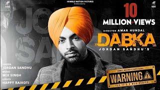 DABKA ( Warning 2nd Episode ) Jordan Sandhu | Happy Raikoti | MixSingh | Gippy Grewal |Amar Hundal|