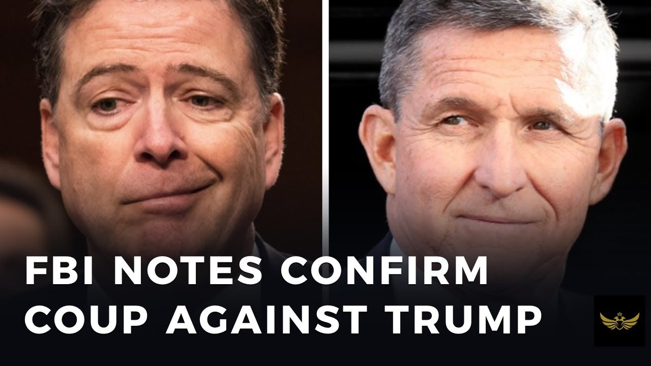 FBI notes confirm coup against President Trump