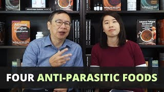 Four Anti Parasitic Foods