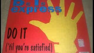 bt express do it til you re satisfied 1974