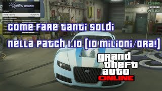 GTA Online:GLITCH SOLDI,DUPLICAZIONE VEICOLO PERSONALE,Bypass 48 minuti Los Santos Custom PATCH 1.10