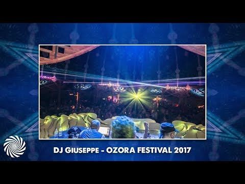 DJ Giuseppe Set - Ozora Festival 2017 [Video Clip]