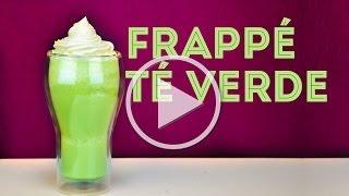 Receta De Frape: TÉ Verde | Semana De Las Bebidas | Musas