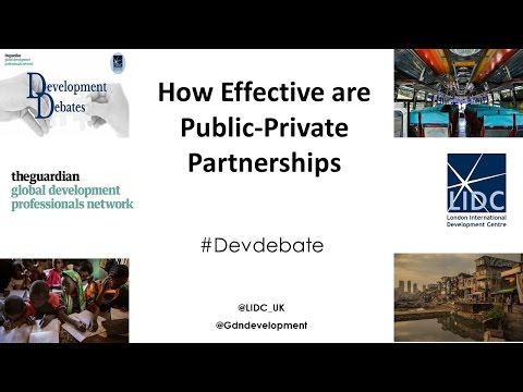 Development Debates: How Effective Are Public Private Partnerships?