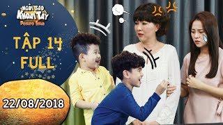 Ngôi sao khoai tây | tập 14 full: Mẹ con Tam Triều Dâng khổ nhục vì bị Bo, Bin trêu ghẹo khi ở nhờ