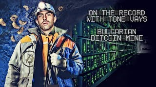 On The Record - From Bulgarian Bitcoin Mines
