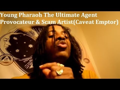 Young Pharaoh The Ultimate Agent Provocateur & Scam Artist(C