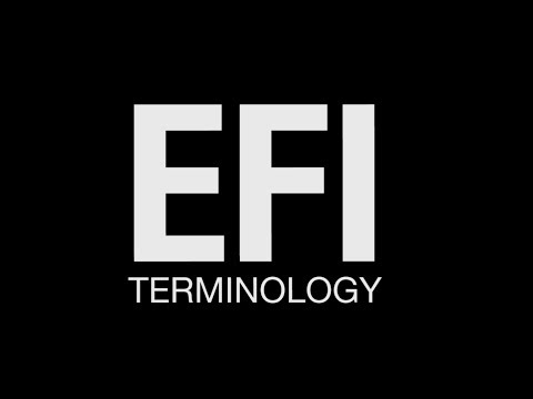 FAST Technology Explained: EFI Terminology
