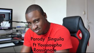 Parody Singuila ft Youssoupha Rosignol - j