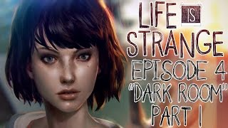 "Life Is Strange - Episode 4: ""Dark Room"" - Let"