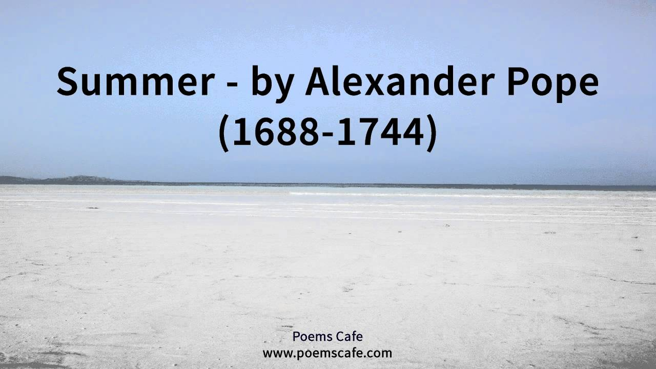summer by alexander pope summer by alexander pope