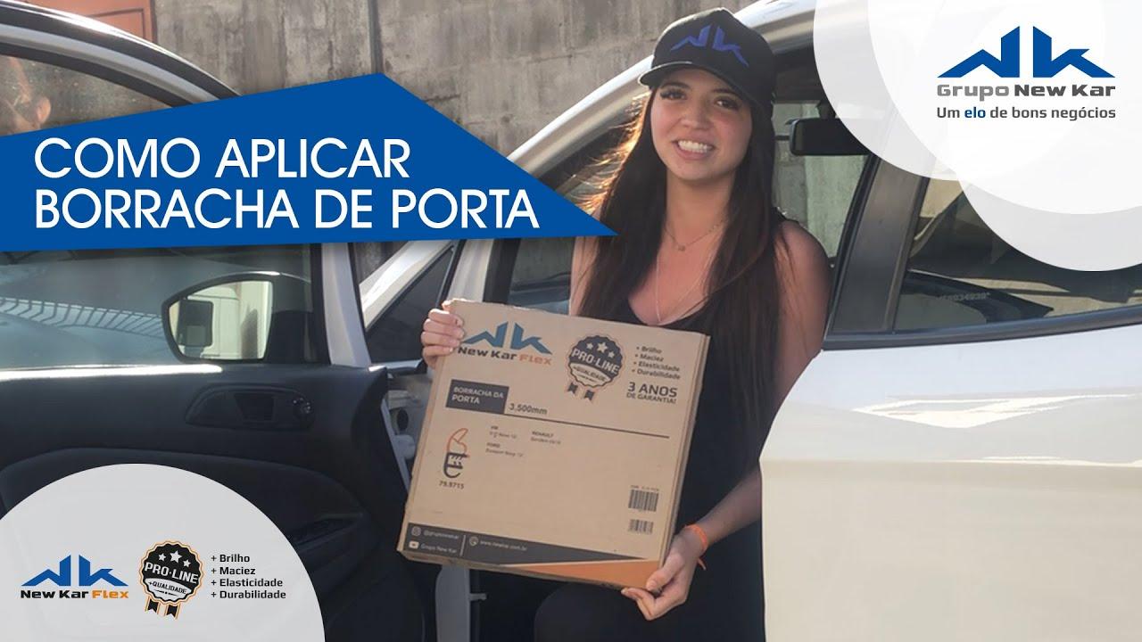 COMO APLICAR BORRACHA GUARNIÇÃO DA PORTA - NEW KAR FLEX