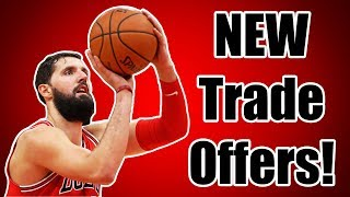 NEW Trade Offers For Nikola Mirotić