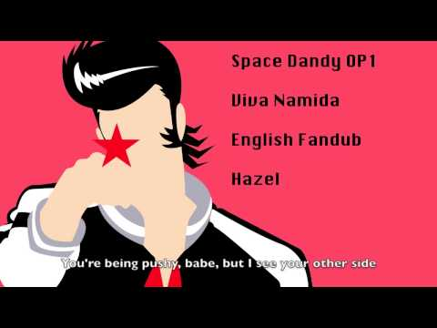 Space Dandy OP 1