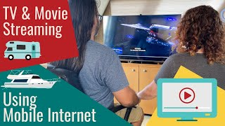 How to Stream Video in an RV or Boat  Tips for YouTube, Netflix, Hulu over Mobile Internet