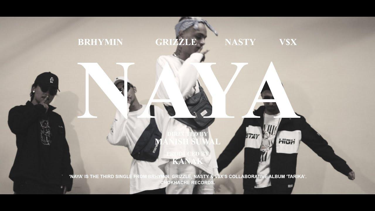 Download BRHYMIN, GRIZZLE, NASTY, V$X - NAYA (OFFICIAL M/V)