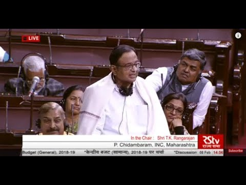 Sh. P. Chidambaram's remarks| Discussion on Union Budget (2018-19)