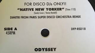 Native New Yorker (Dimitri From Paris Super Disco Orchestra Remix) - Odyssey (2018)